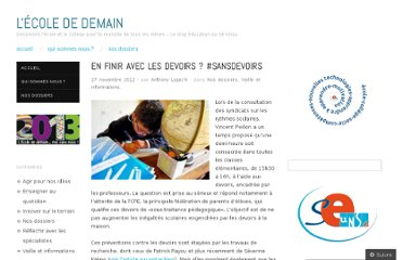 http://ecolededemain.wordpress.com/2012/11/27/en-finir-avec-les-devoirs-sansdevoirs/
