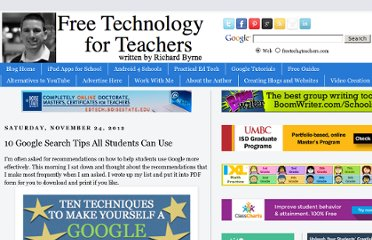 http://www.freetech4teachers.com/2012/11/10-google-search-tips-all-students-can.html#.ULTS9eTO2zk
