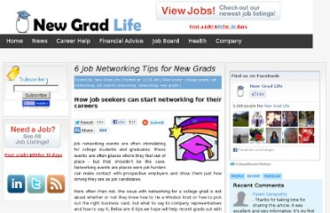 http://newgradlife.blogspot.com/2010/03/6-job-networking-tips-for-new-grads.html