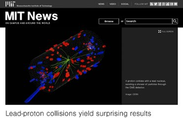 http://web.mit.edu/newsoffice/2012/lead-proton-collisions-at-large-hadron-collider-yield-surprising-results-1127.html
