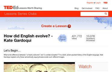 http://ed.ted.com/lessons/how-did-english-evolve-kate-gardoqui