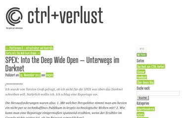 http://www.ctrl-verlust.net/spex-into-the-deep-wide-open-unterwegs-im-darknet/