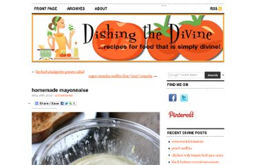 http://www.dishingthedivine.com/2012/05/18/homemade-mayonnaise/