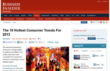 http://www.businessinsider.com/the-10-hottest-consumer-trends-for-2013-2012-11?op=1