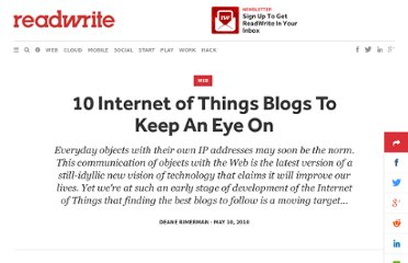http://readwrite.com/2010/05/10/10_internet_of_things_blogs_to_keep_an_eye_on