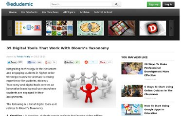 http://edudemic.com/2012/11/35-digital-tools-that-work-with-blooms-taxonomy/
