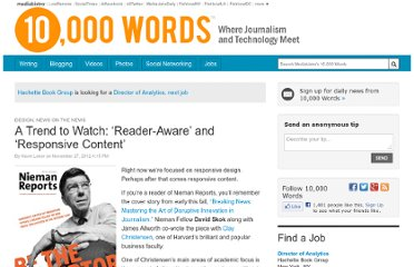 http://www.mediabistro.com/10000words/journalism-trend-to-watch-reader-aware-and-responsive-content_b16300
