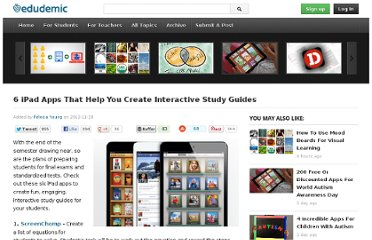 http://edudemic.com/2012/11/6-ipad-apps-that-help-you-create-interactive-study-guides/