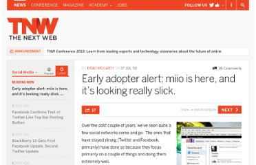 http://thenextweb.com/socialmedia/2010/07/17/early-adopter-alert-miio-is-here-and-its-looking-really-slick/