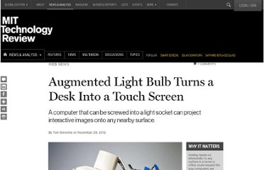 http://www.technologyreview.com/news/507836/augmented-light-bulb-turns-a-desk-into-a-touch-screen/