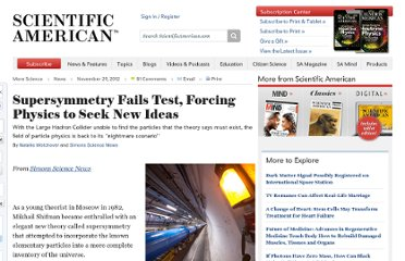 http://www.scientificamerican.com/article.cfm?id=supersymmetry-fails-test-forcing-physics-seek-new-idea