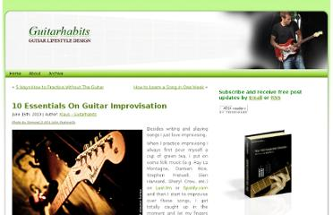 http://www.guitarhabits.com/10-essentials-on-guitar-improvisation/