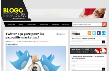 http://www.blogoergosum.com/16166-twitter-ca-gaze-pour-les-gazouillis-marketing#more-16166