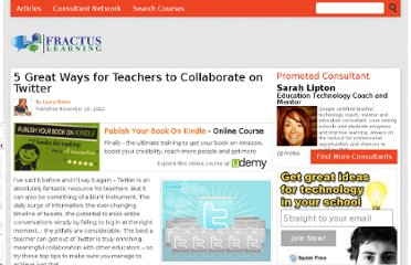 http://www.fractuslearning.com/2012/11/29/teachers-collaborate-twitter/