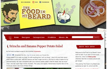 http://www.thefoodinmybeard.com/2012/04/sriracha-and-banana-pepper-potato-salad.html