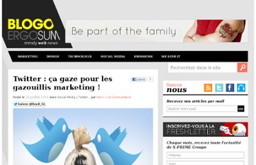 http://www.blogoergosum.com/16166-twitter-ca-gaze-pour-les-gazouillis-marketing