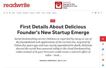 http://readwrite.com/2011/01/27/first_details_about_delicious_founders_new_startup