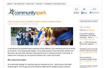 http://www.communityspark.com/how-to-build-and-maintain-trust-in-online-communities/