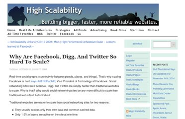 http://highscalability.com/blog/2009/10/13/why-are-facebook-digg-and-twitter-so-hard-to-scale.html
