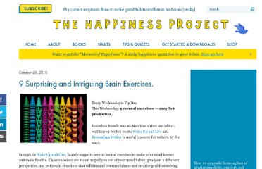 http://www.happiness-project.com/happiness_project/2010/10/9-surprising-and-intriguing-brain-exercises/