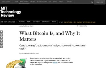 http://www.technologyreview.com/news/424091/what-bitcoin-is-and-why-it-matters/
