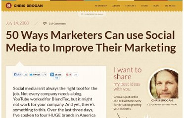 http://www.chrisbrogan.com/50-ways-marketers-can-use-social-media-to-improve-their-marketing/