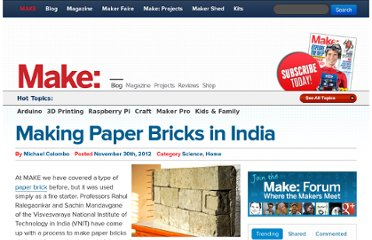 http://blog.makezine.com/2012/11/30/making-paper-bricks-in-india/