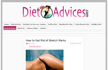 http://www.dietadvices.com/stretch-marks-how-to-get-rid-of-them/