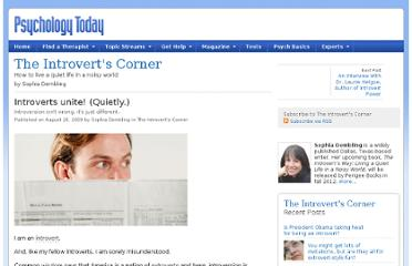 http://www.psychologytoday.com/blog/the-introverts-corner/200908/introverts-unite-quietly