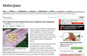 http://www.motherjones.com/tom-philpott/2012/11/dojs-monsantoseed-industry-investigation-ends-thud