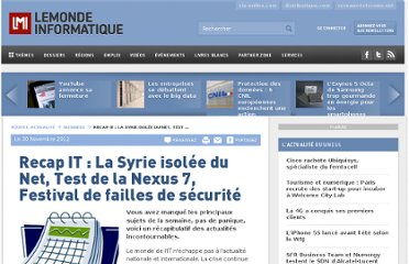 http://www.lemondeinformatique.fr/actualites/lire-recap-it-la-syrie-isolee-du-net-test-de-la-nexus-7-festival-de-failles-de-securite-51504.html