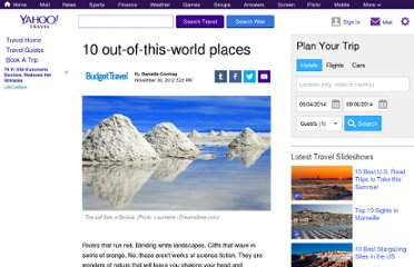 http://travel.yahoo.com/ideas/10-out-of-this-world-places.html