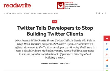 http://readwrite.com/2011/03/11/twitter_tells_developers_to_stop_building_twitter