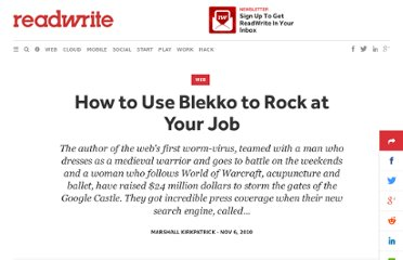 http://readwrite.com/2010/11/06/how_to_use_blekko_to_rock_at_your_job