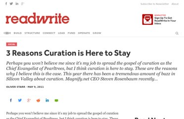 http://readwrite.com/2011/05/09/3_reasons_curation_is_here_to_stay