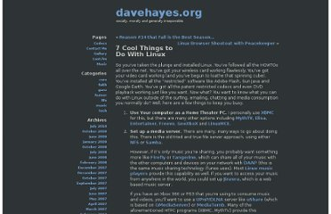 http://www.davehayes.org/2009/01/16/7-cool-things-to-do-with-linux