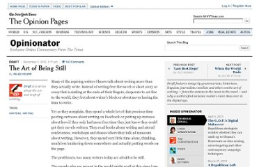 http://opinionator.blogs.nytimes.com/2012/12/01/the-art-of-being-still/