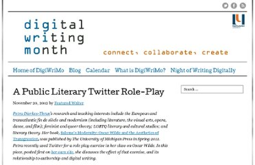 http://www.digitalwritingmonth.com/2012/11/20/a-public-literary-twitter-role-play/
