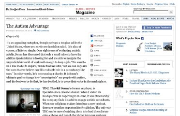 http://www.nytimes.com/2012/12/02/magazine/the-autism-advantage.html?pagewanted=2&_r=0