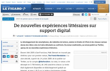 http://www.lefigaro.fr/sciences-technologies/2010/07/21/01030-20100721ARTFIG00351-de-nouvelles-experiences-litteraires-sur-support-digital.php