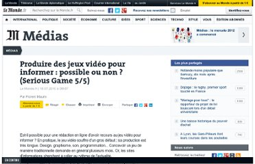 http://www.lemonde.fr/actualite-medias/article/2010/07/19/produire-des-jeux-video-pour-informer-possible-ou-non-serious-game-5-5_1386136_3236.html