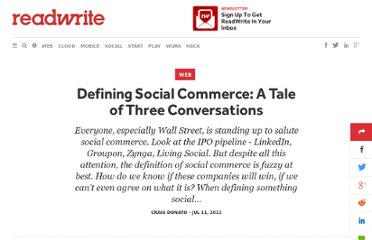 http://readwrite.com/2011/07/11/defining-social-commerce-a-tal