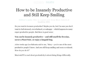 http://zenhabits.net/productive-and-smiling/