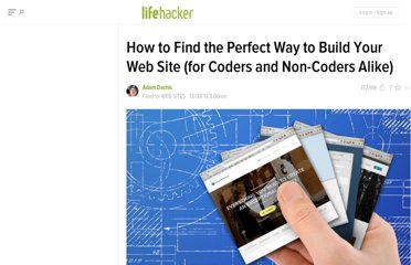 http://lifehacker.com/5965141/how-to-find-the-perfect-way-to-build-your-web-site-for-coders-and-non+coders-alike