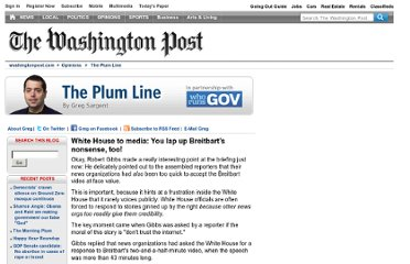 http://voices.washingtonpost.com/plum-line/2010/07/white_house_to_media_you_lappe.html