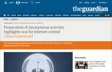 http://www.guardian.co.uk/commentisfree/2012/nov/23/anonymous-trial-wikileaks-internet-freedom#