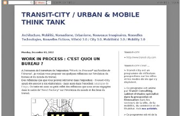 http://transit-city.blogspot.com/2012/12/work-in-process-cest-quoi-un-bureau.html
