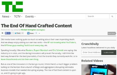 http://techcrunch.com/2009/12/13/the-end-of-hand-crafted-content/