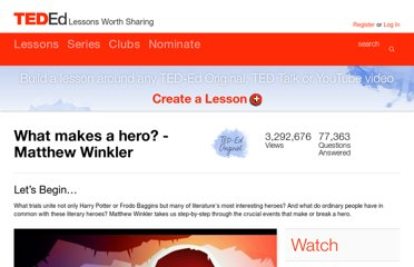 http://ed.ted.com/lessons/what-makes-a-hero-matthew-winkler