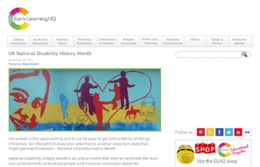 http://www.earlylearninghq.org.uk/earlylearninghq-blog/uk-national-disability-history-month/